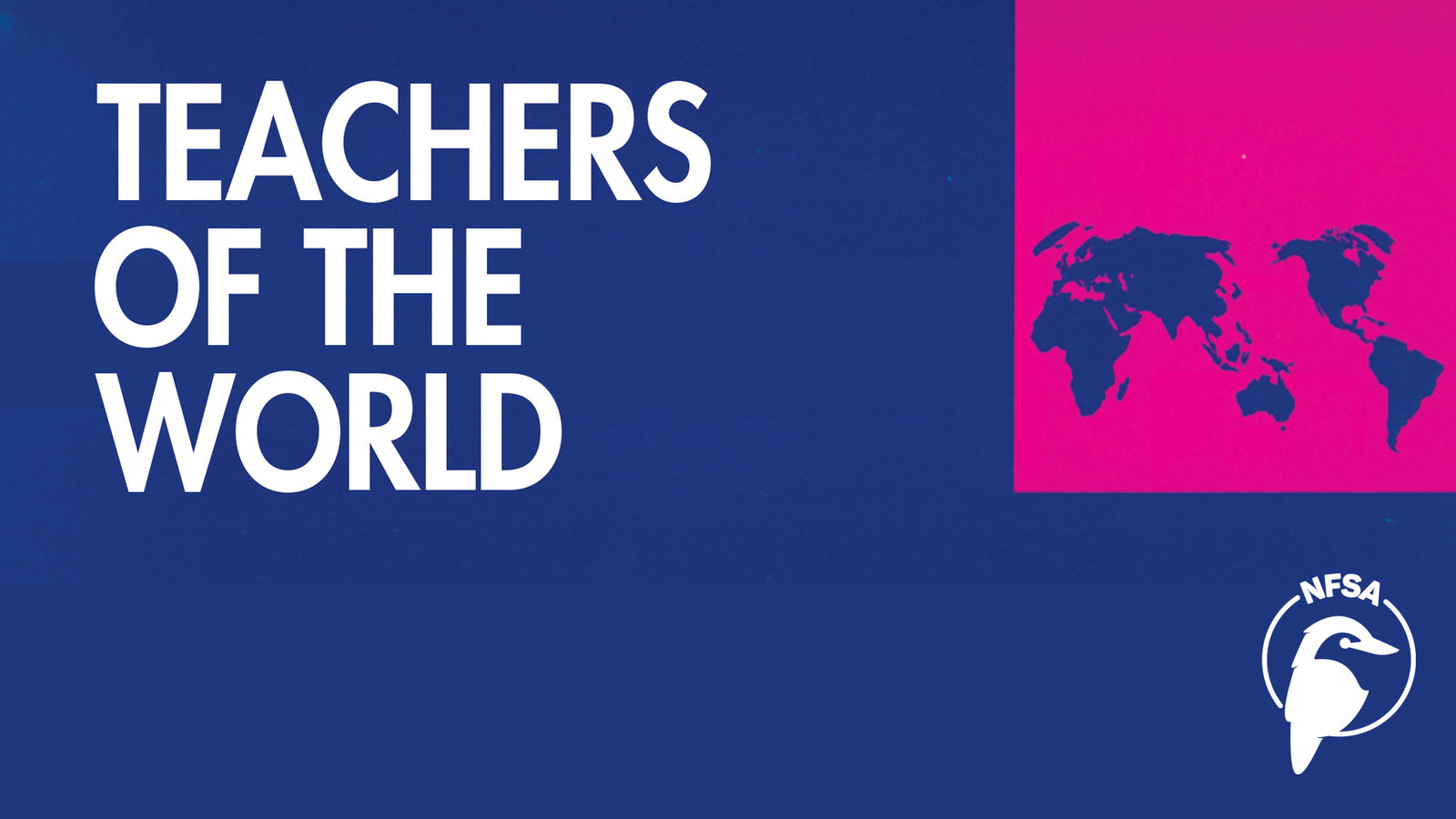 Teachers of the World