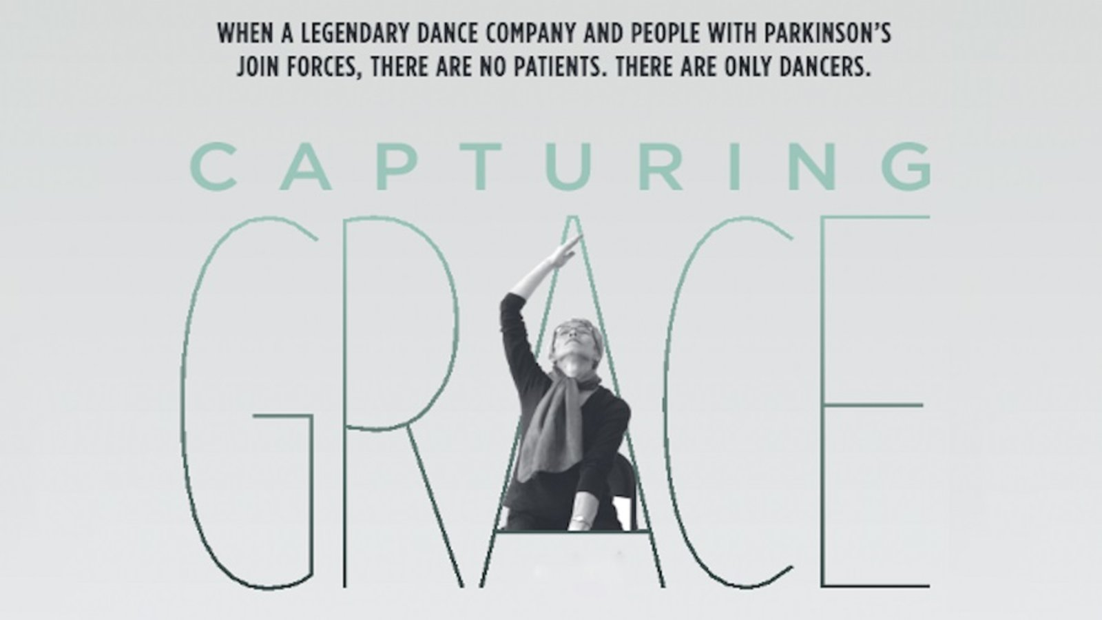 Capturing Grace - A Legendary Dance Troupe Joins Forces with People with Parkinson's Disease
