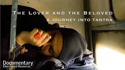 The Lover and The Beloved - A Journey into Tantra