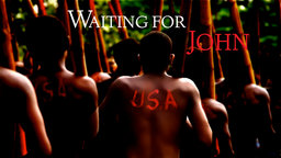 Waiting for John - An Island Cult Worships American Materialism