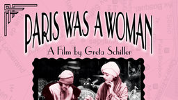 Paris Was A Woman - A History of Female Artists in Paris