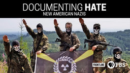 Frontline: Documenting Hate - New American Nazis